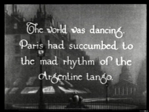 There is also a scene from Paris, where our hero dances tango in a ...