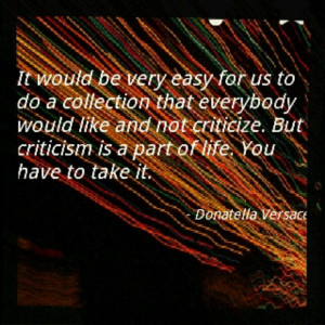 Quote from Donatella Versace.