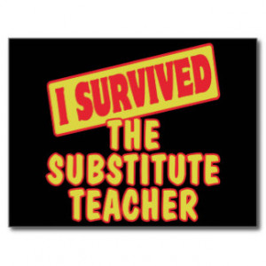 SURVIVED THE SUBSTITUTE TEACHER POSTCARD
