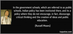 In the government schools, which are referred to as public schools ...