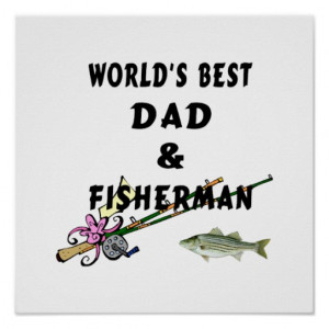 home images worlds best fishing dad poster worlds best fishing dad ...
