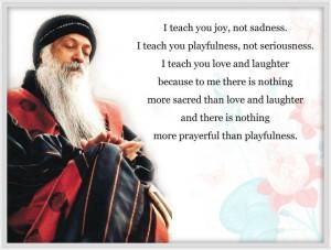 +quotes   OSHO SAYINGS: Sayings, Oshoquot, Inspiration, Teaching, Joy ...