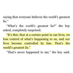 The Alchemist. My favorite quote from this book! More