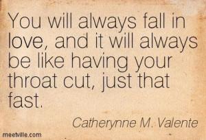 Quotation-Catherynne-M-Valente-love-Meetville-Quotes-5236.jpg 403×275 ...