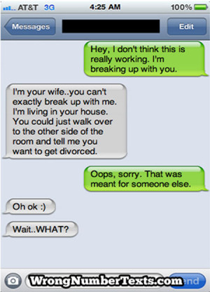 ... husband breaking up with you to wife sent to wrong person text message