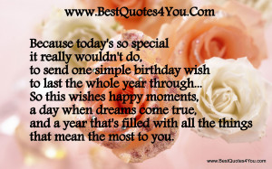Because Today's So Special It Really Wouldn't Do - Birthday Quote