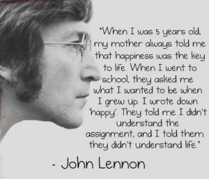 Good Morning Sunday – John Lennon on Happiness the Key to Life