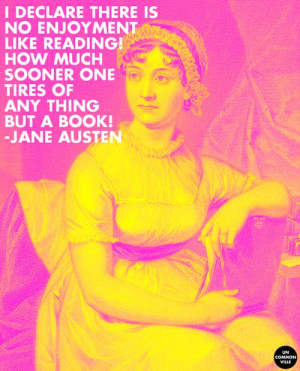 Jane Austen on the joy of reading. #quotes #inspiration #1813