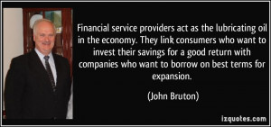 Financial service providers act as the lubricating oil in the economy ...
