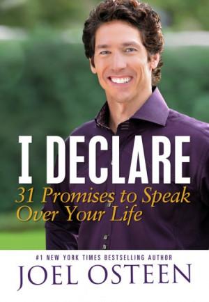 This Is a Sneak Peak at Pastor Joel Osteens I Declare Book