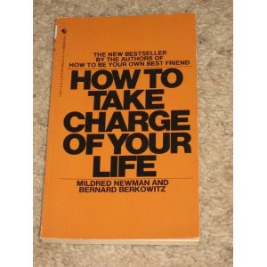 How to Take Charge of Your Life Mildred Newman