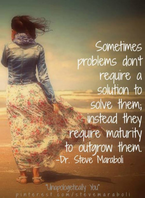 Motivational Quote By Steve Maraboli With Problems and Solution