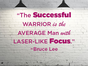 Quote of the Week: Get Laser Focused