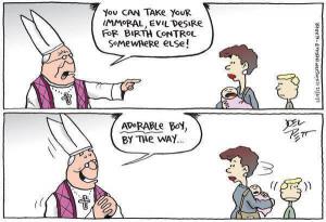 Immoral, evil desire for birth control!