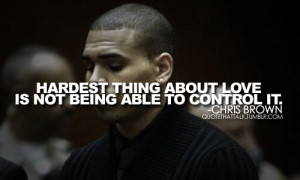 http://kootation.com/chris-brown-quotes-sayings-about-people-best-jpg ...