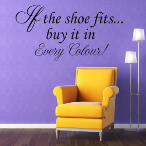 If the Shoe Fits Quotes