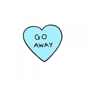 away, blue, cute, go, go away, heart, leave, love, photo, quote ...
