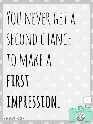 ... chance to make a first impression. | Breakthrough Boot Camp #quotes