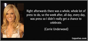 More Carrie Underwood Quotes