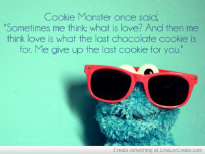 Cookie Monster Quotes Love
