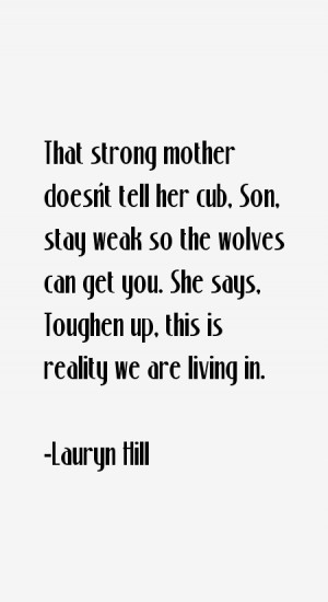 Lauryn Hill Quotes & Sayings