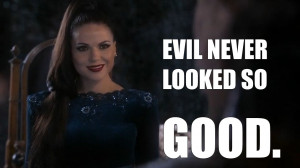 ... evil queen regina in once upon a time which is a very very good show