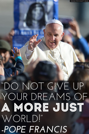 Quotes In Honor Of Pope Francis' 78th Birthday