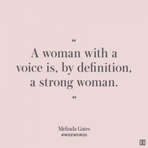 ... voice is, by definition, a strong woman.
