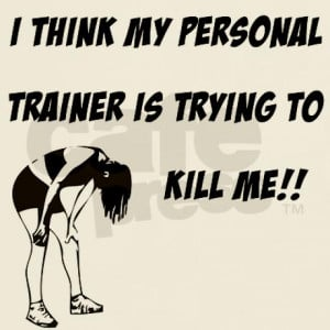 trainer_trying_to_kill_me_tshirt.jpg?color=White&height=460&width=460 ...