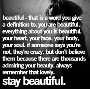 stay beautiful quotes-and-posters