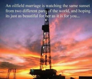 An oilfield marriage is....' touching words for any oilfield couple ...