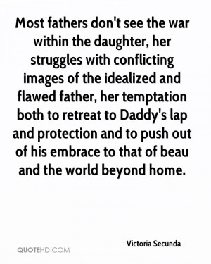 the daughter, her struggles with conflicting images of the idealized ...
