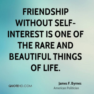 James F. Byrnes Friendship Quotes