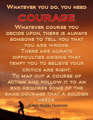 Motivational Wallpaper on Courage : Whatever you do, you need courage