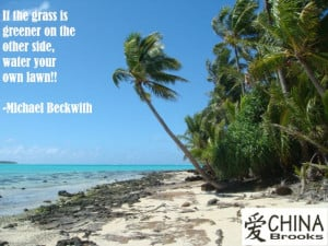 China Brooks Michael Beckwith Green Grass Quote