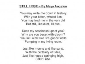 ... Angelou Poems, Awesome Quotes, Quotes Worthi, Maya Poems, Dead Poets