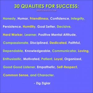 30 Qualities for #Success #quotes @MotivateUs.com Marlene