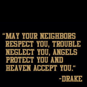 Drizzy Drake I love this quote.