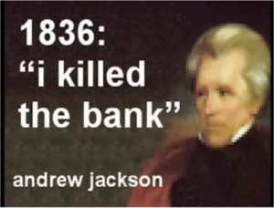 andrew jackson and the bank war essay