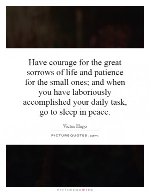 ... laboriously accomplished your daily task, go to sleep in peace