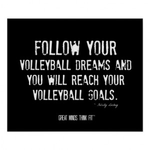 volleyball team quotes quotes picture volleyball was