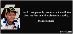 More Valentino Rossi Quotes