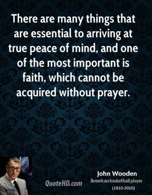 There are many things that are essential to arriving at true peace of ...