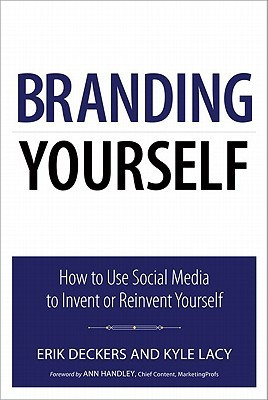 """... Yourself: How to Use Social Media to Invent or Reinvent Yourself"""" as"""