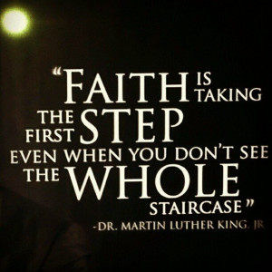faith – Martin Luther King quote