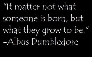 , harry potter, sayings, quotes, famous, about people / Inspirational ...