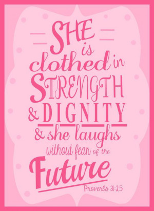 ... Strength, Bible Verse Art, Wall Quotes, Bible Ver Art, Proverbs 31 25