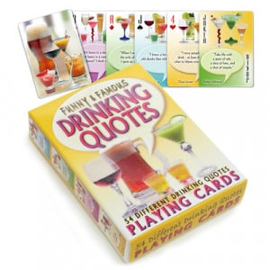 Drinking Quotes Deck of Cards Playing Cards