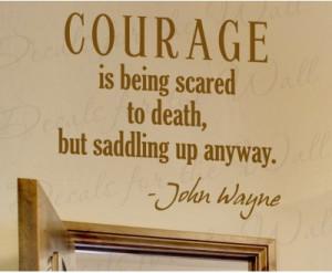 Courage John Wayne Wall Decal Quote