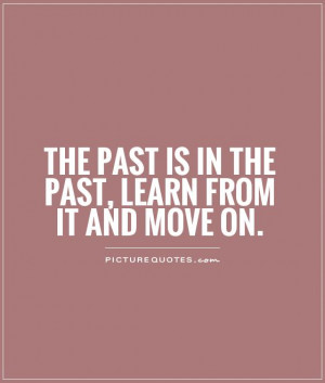 Quotes About Moving On From The Past Images
